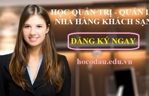 Học quản lý nhà hàng quản trị khách sạn tại Hà Nội
