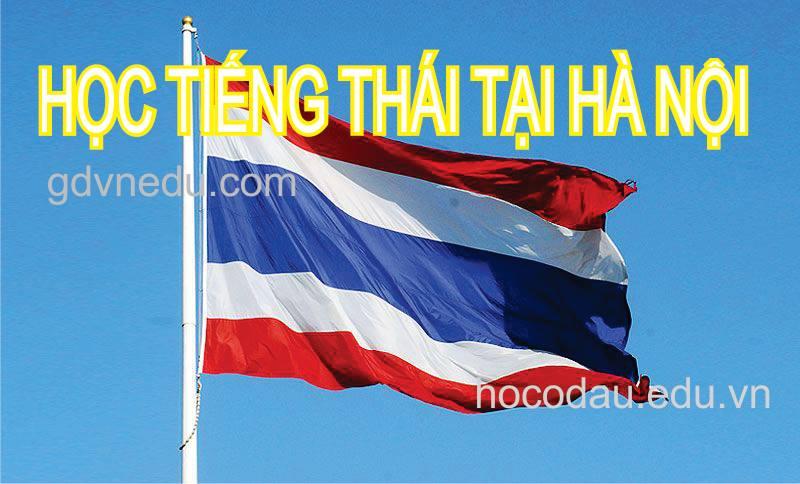 Học tiếng Thái Lan ở Hà Nội. Trung tâm dạy tiếng Thái tại Hà Nội