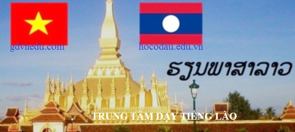 Học tiếng Lào ở Hà Nội. Trung tâm dạy tiếng Lào tại Hà Nội 02
