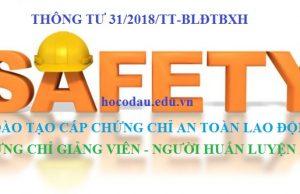 Thông tư 31/2018 ngày 26/12/2108 của Bộ LĐTBXH - Huấn luyện an toàn lao động